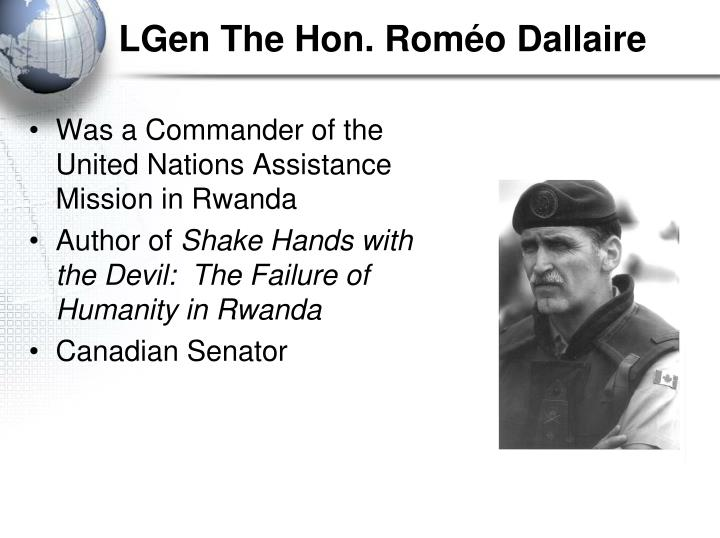 LGen The Hon. Roméo Dallaire
