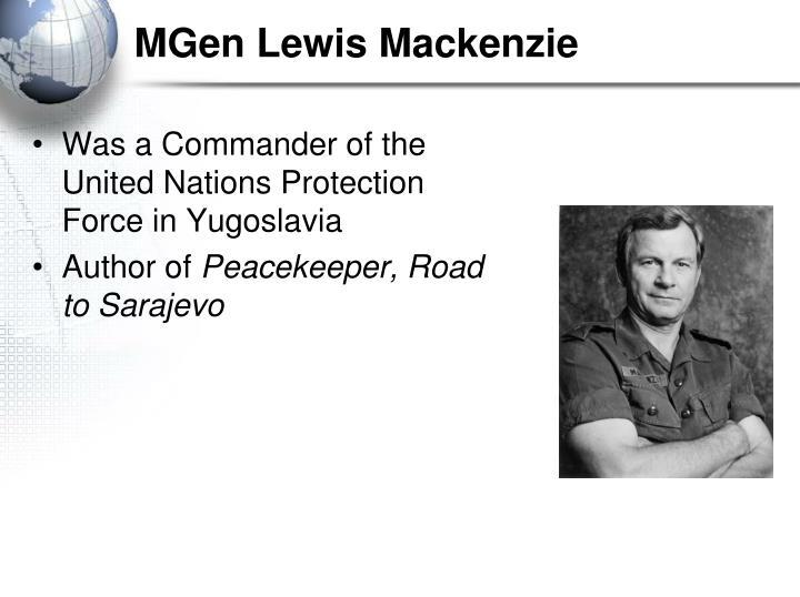 MGen Lewis Mackenzie