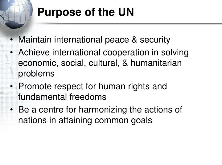 Purpose of the UN