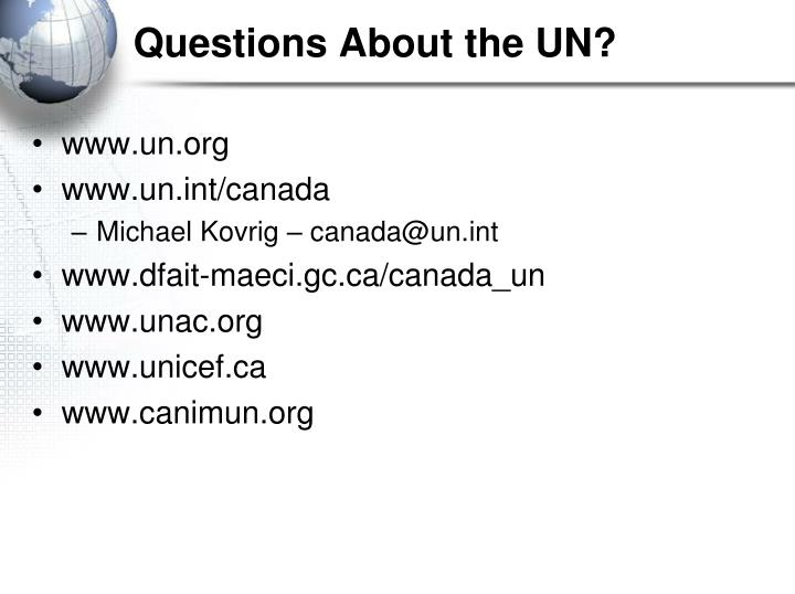 Questions About the UN?