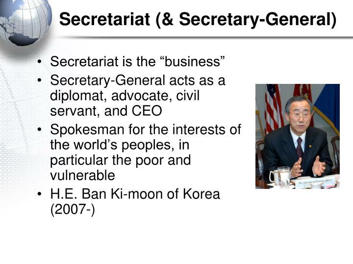 Secretariat (& Secretary-General)