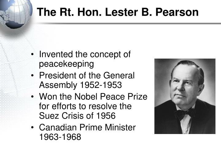 The Rt. Hon. Lester B. Pearson
