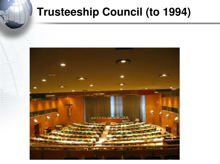 Trusteeship Council (to 1994)