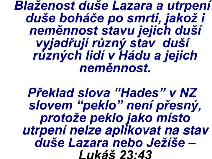 Blaženost duše Lazara a utrpení duše boháče po smrti, jakož i neměnnost stavu jejich duší