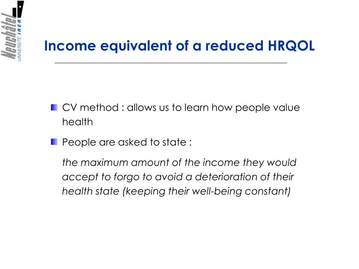 Income equivalent of a reduce