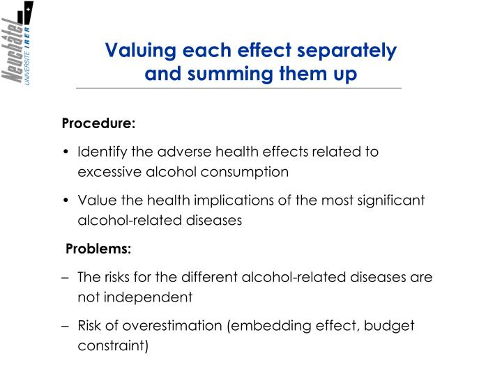 Valuing each effect separately