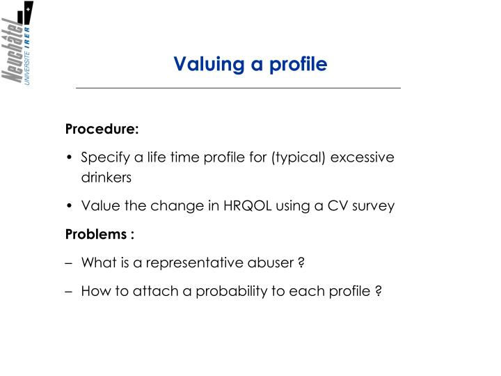 Valuing a profile