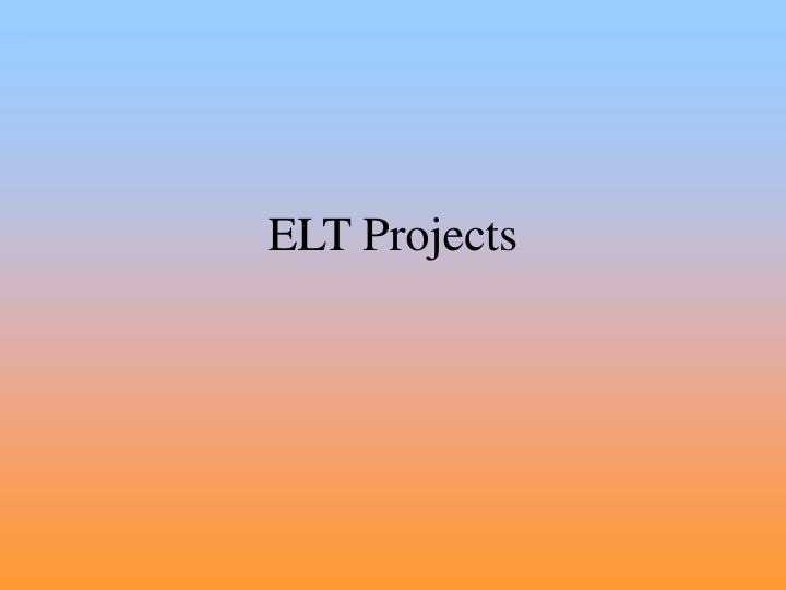 Elt projects