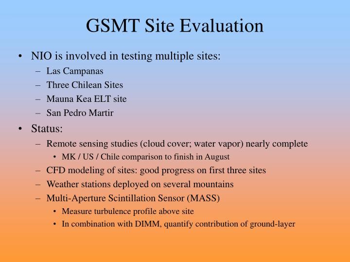 GSMT Site Evaluation