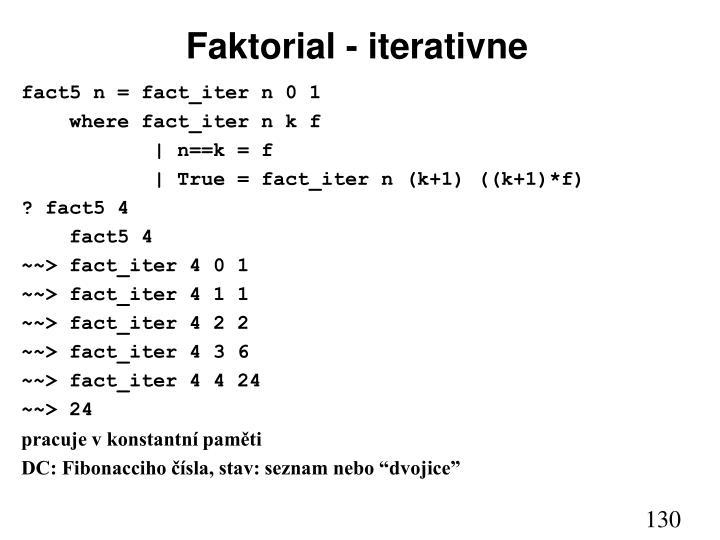 Faktorial - iterativne