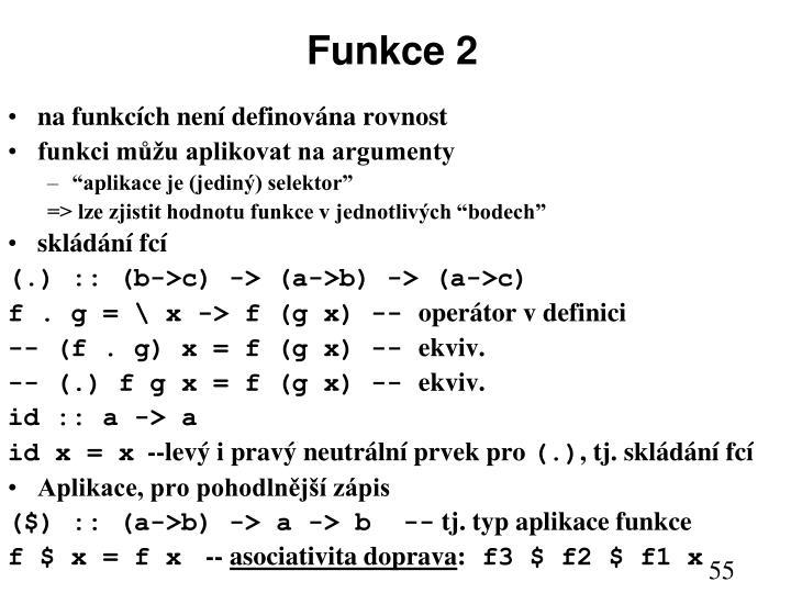 Funkce 2