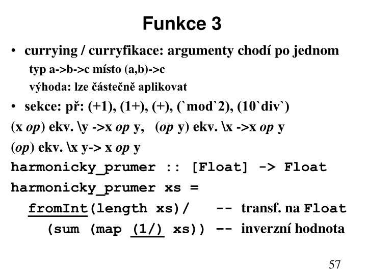Funkce 3
