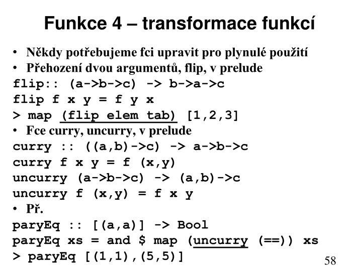 Funkce 4 – transfo