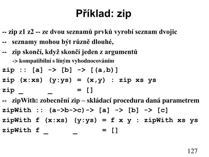 Příklad: zip