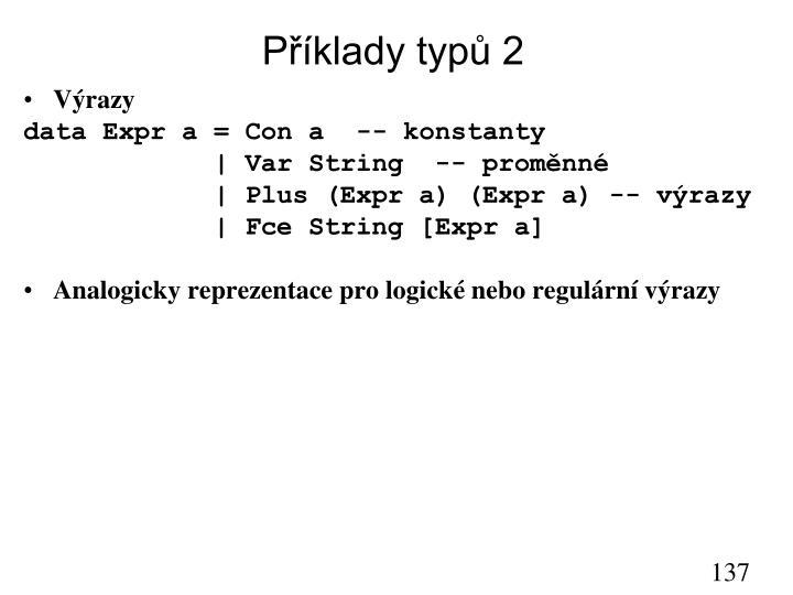 Příklady typů 2