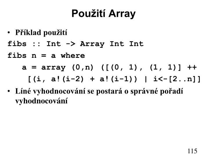 Použití Array
