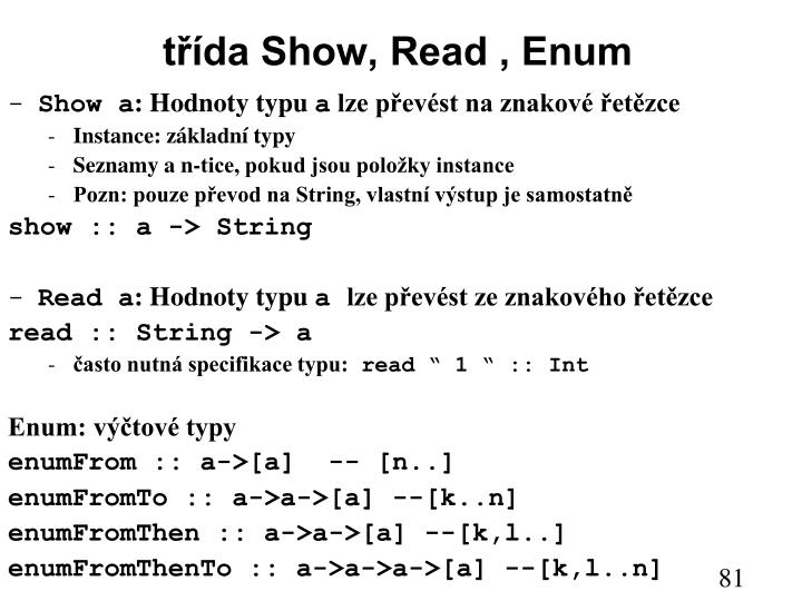 třída Show, Read , Enum