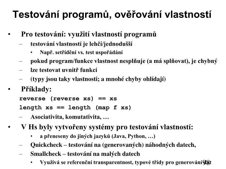 Testování programů, ověřování vlastností