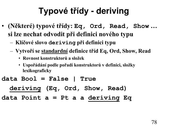 Typové třídy - deriving