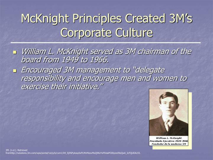 McKnight Principles Created 3M's Corporate Culture