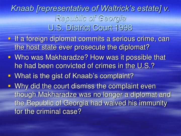 Knaab [representative of Waltrick's estate] v. Republic of Georgia