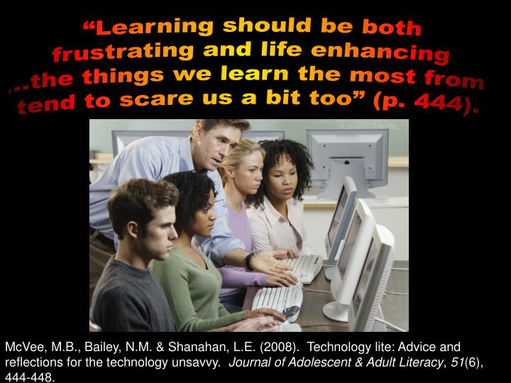 """Learning should be both"