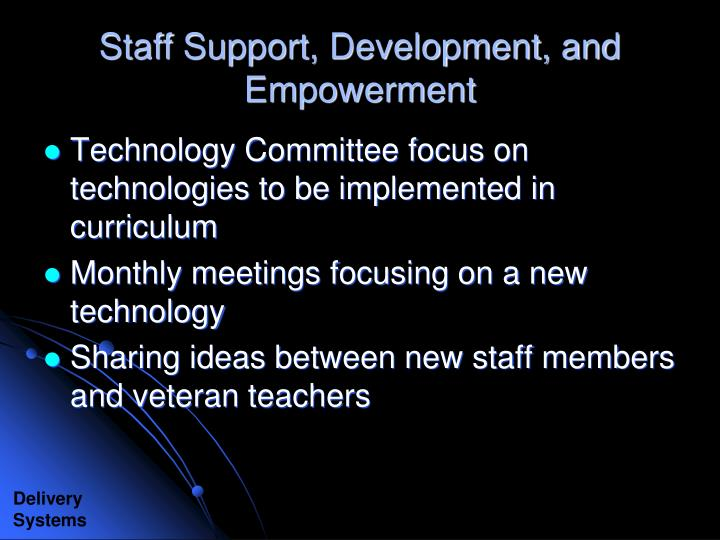Staff Support, Development, and Empowerment