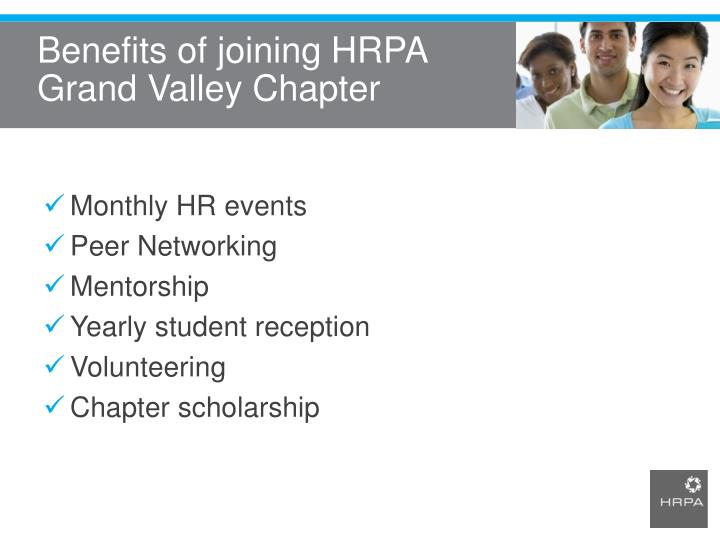 Benefits of joining HRPA Grand Valley Chapter