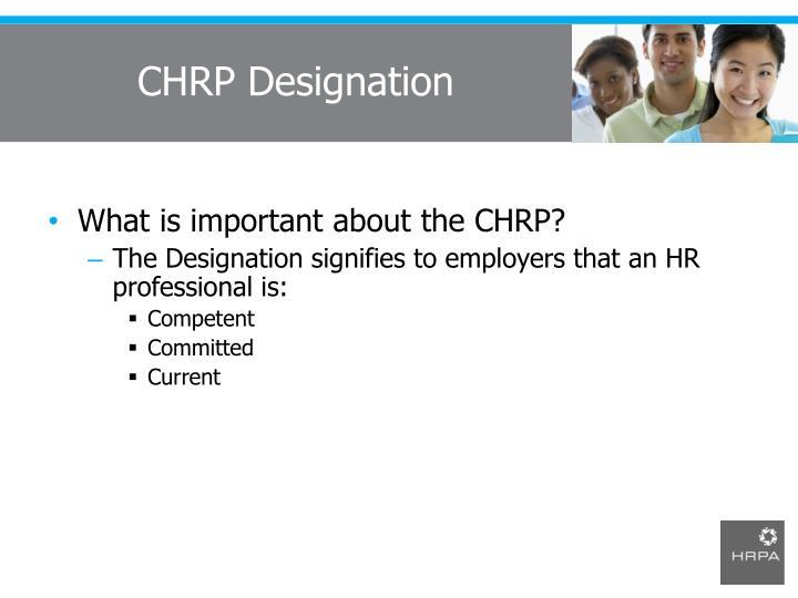 CHRP Designation