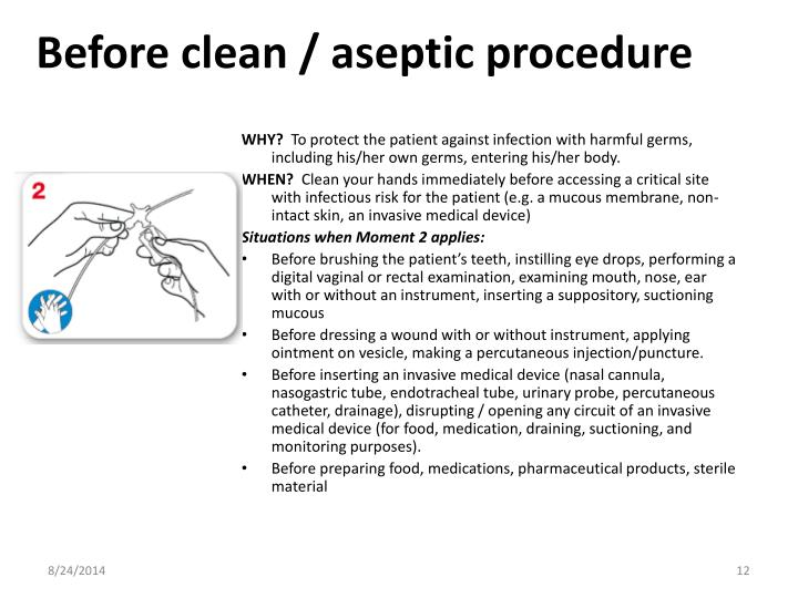 Before clean / aseptic procedure