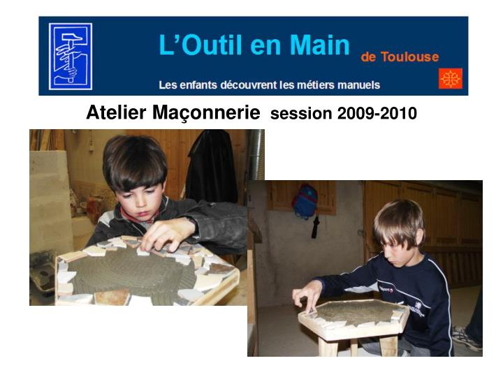 Atelier Maçonnerie