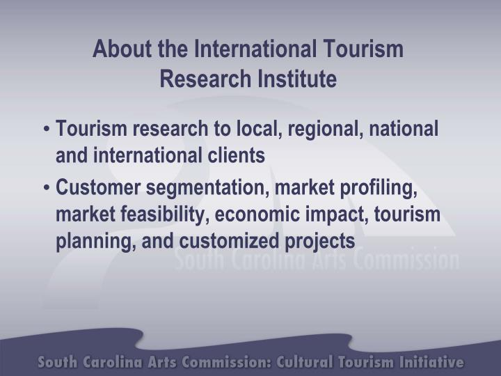 About the international tourism research institute