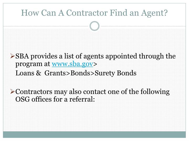 How Can A Contractor Find an Agent?