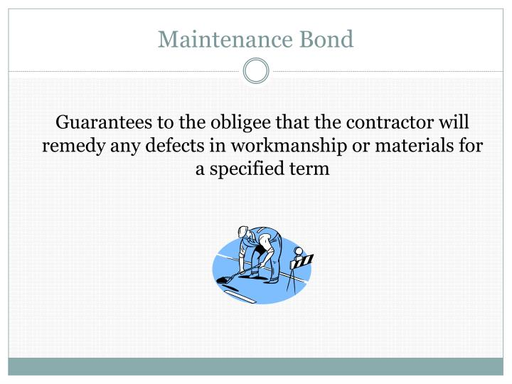 Maintenance Bond
