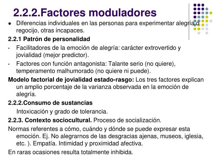2.2.2.Factores moduladores