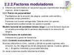 2 2 2 factores moduladores