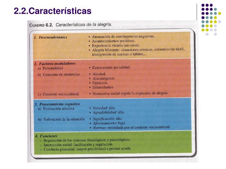2.2.Características