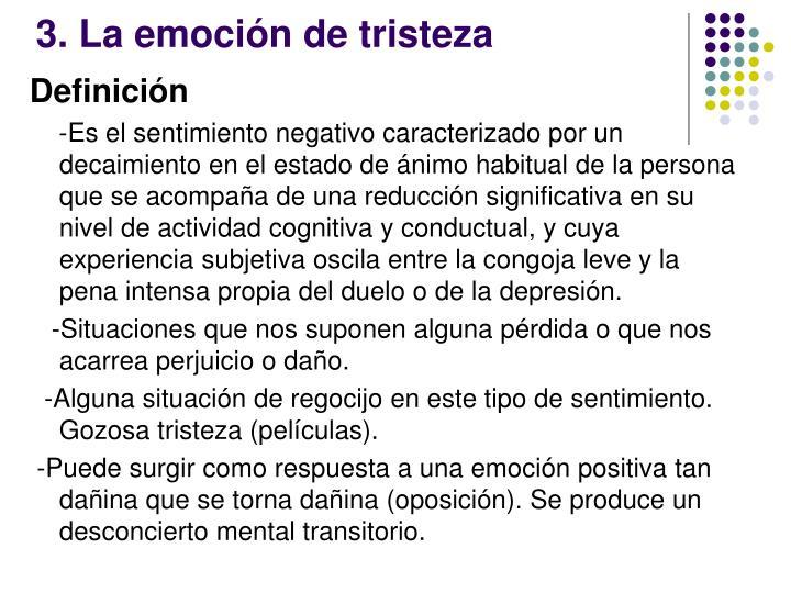 3. La emoción de tristeza