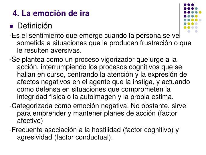 4. La emoción de ira