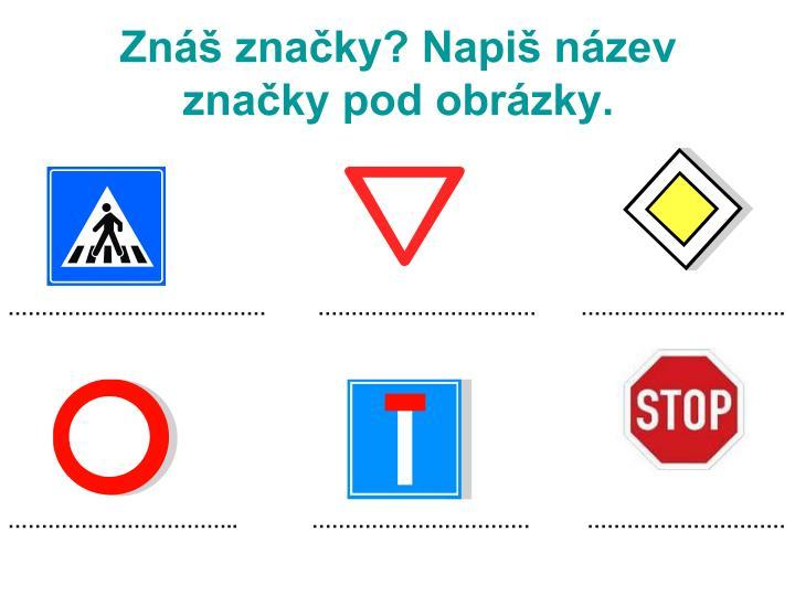 Znáš značky? Napiš název značky pod obrázky.