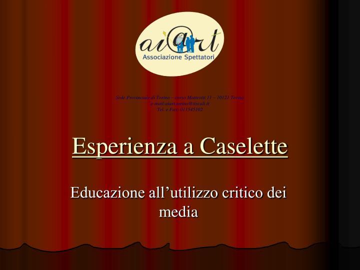 Esperienza a Caselette