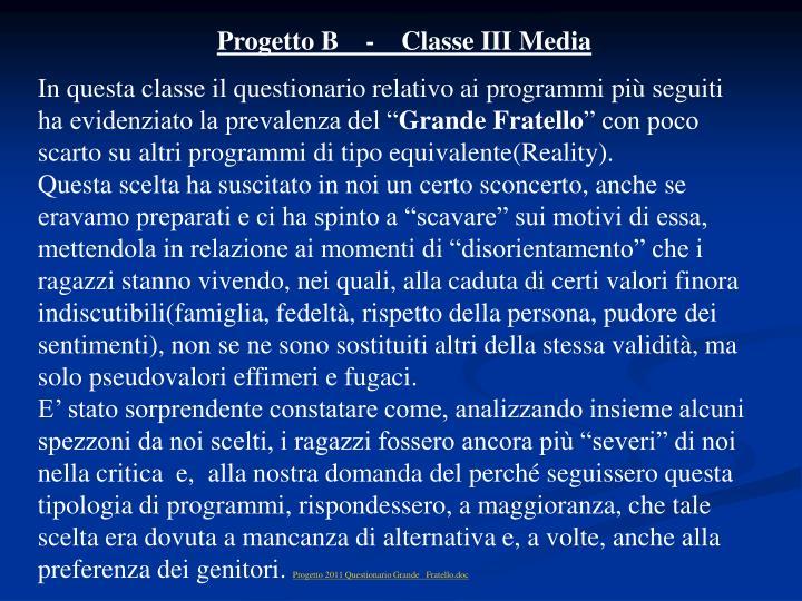 Progetto B    -    Classe III Media