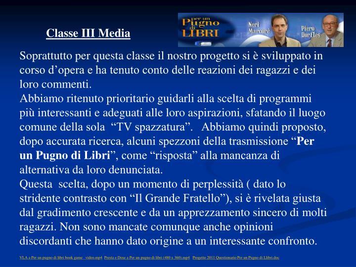 Classe III Media