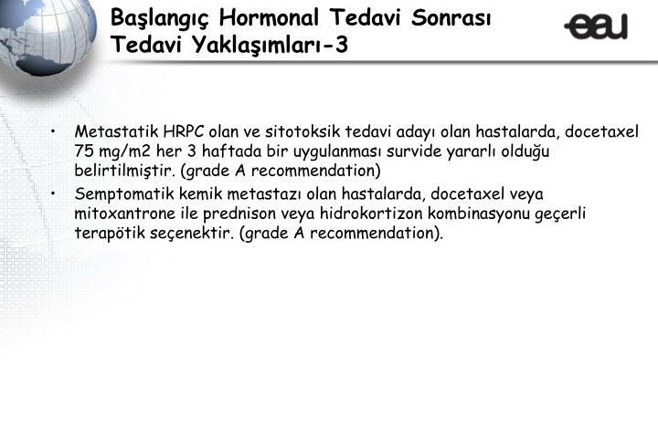 Başlangıç Hormonal Tedavi Sonrası