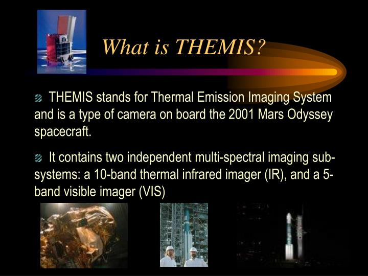 What is THEMIS?