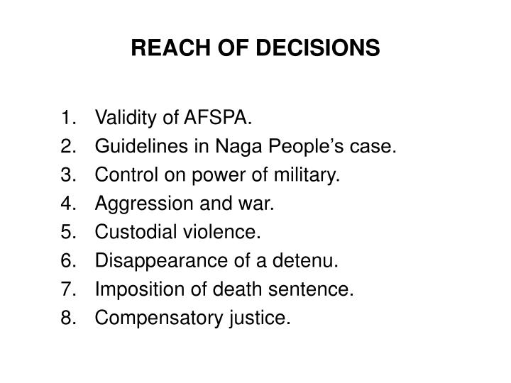 REACH OF DECISIONS
