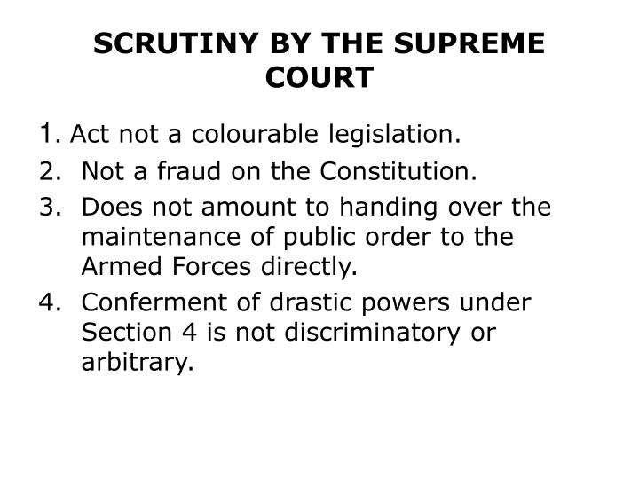 SCRUTINY BY THE SUPREME COURT
