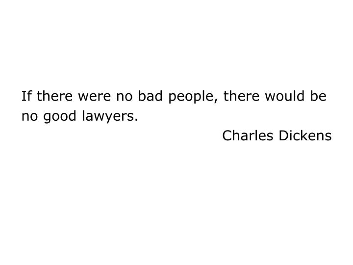 If there were no bad people, there would be