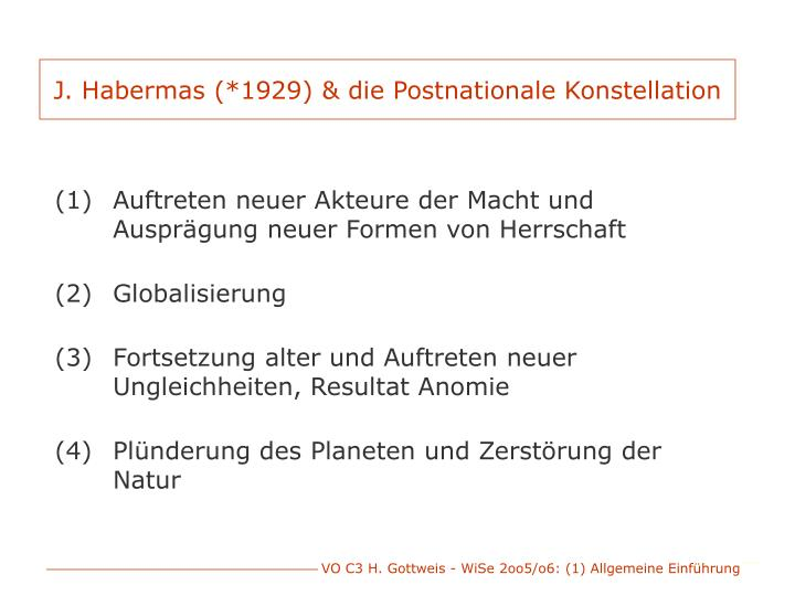 J. Habermas (*1929) & die Postnationale Konstellation