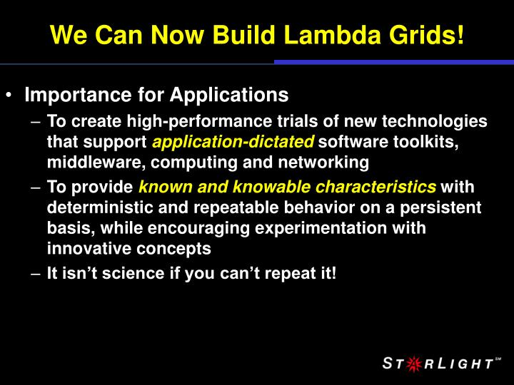 We Can Now Build Lambda Grids!
